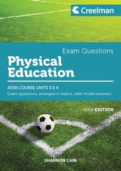 Physical Education Yr 12 ATAR Course Units 3 and 4 Creelman Exam Questions by Shannon Cain