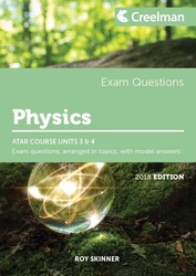 Physics Yr 12 ATAR Course Units 3 and 4 - Exam Questions Dr R Skinner