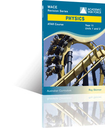Physics Year 11 ATAR Course Revision Series