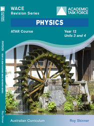 Physics Year 12 ATAR Course Revision Series