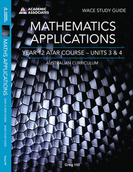 Mathematics Applications Year 12 ATAR Course Study Guide