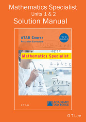 Solutions Manual Mathematics Spec. Year 11 ATAR Course