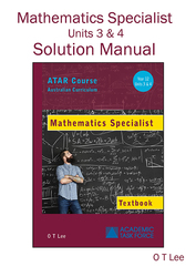 Solutions Manual Mathematics Spec. Year 12 ATAR Course