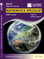 Mathematics Specialist Year 12 ATAR Course Revision Series